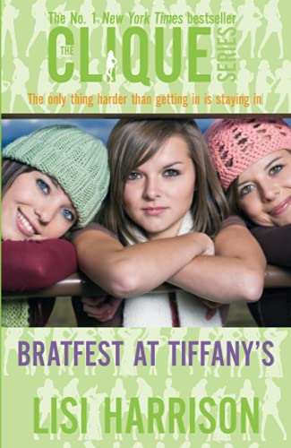 9780749941284: Bratfest At Tiffany's: Number 9 in series: Bk. 9 (Clique Novels)
