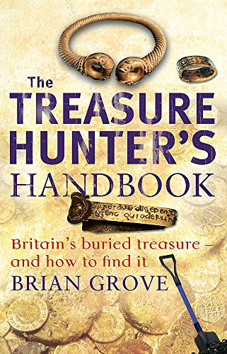 9780749941369: The Treasure Hunter's Handbook: Britain's buried treasure - and how to find it