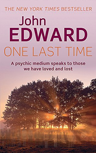 9780749941406: One Last Time: A Psychic Medium Speaks to Those We Have Loved and Lost
