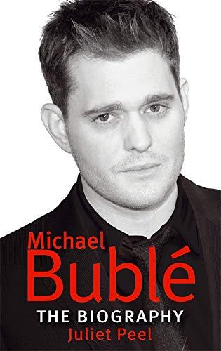 9780749941437: Michael Bublé: The Biography