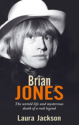 9780749941536: Brian Jones: The untold life and mysterious death of a rock legend