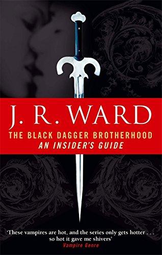9780749941628: The Black Dagger Brotherhood: An Insider's Guide