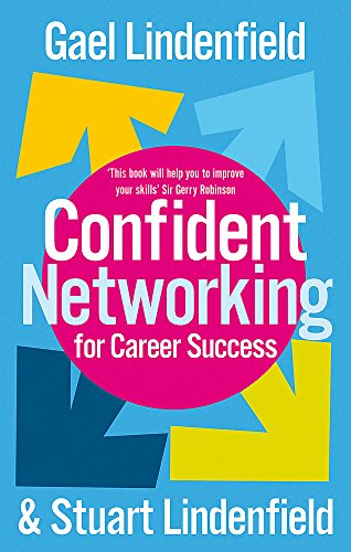 9780749941703: Confident Networking For Career Success And Satisfaction