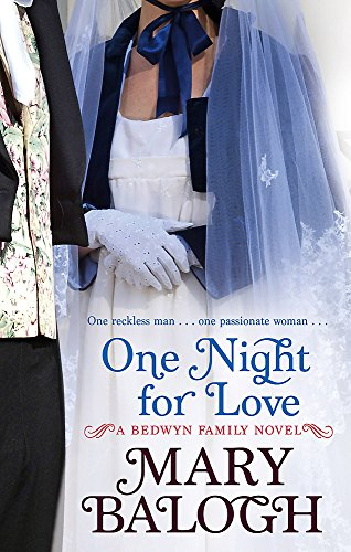 9780749942076: One Night For Love: Number 1 in series (Bedwyn Series)