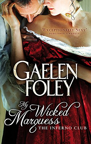 9780749942748: My Wicked Marquess: Number 1 in series (Inferno Club)