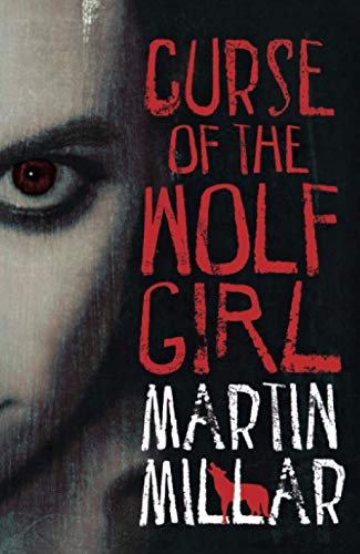 9780749942885: Curse Of The Wolf Girl: Number 2 in series (Werewolf Girl)