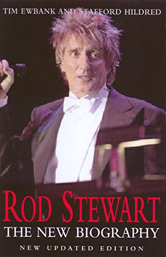 9780749950040: Rod Stewart: The New Biography