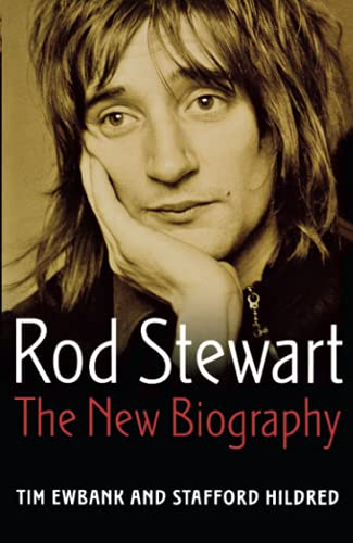 9780749950279: Rod Stewart: The new biography