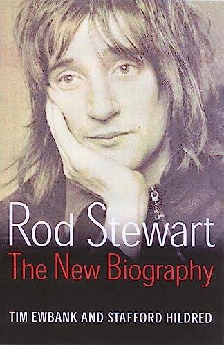 9780749950279: Rod Stewart : The New Biography