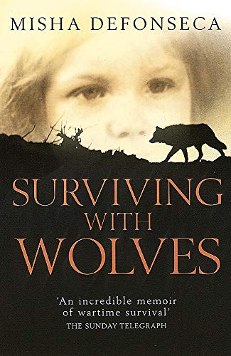 9780749950897: Surviving With Wolves