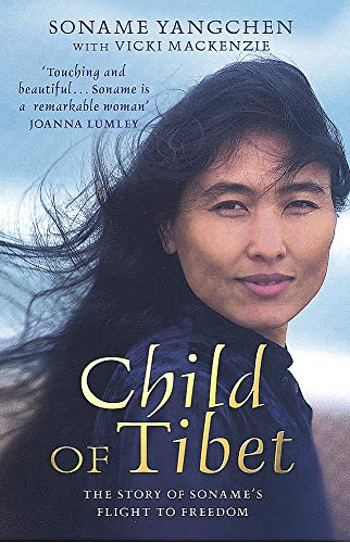 9780749951115: Child of Tibet: the story of Soname's flight to freedom