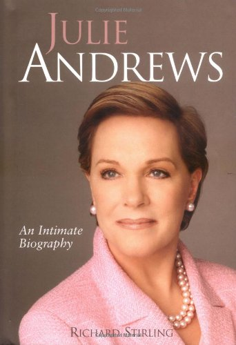 9780749951351: Julie Andrews: An intimate biography