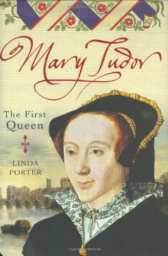 9780749951443: Mary Tudor: The First Queen