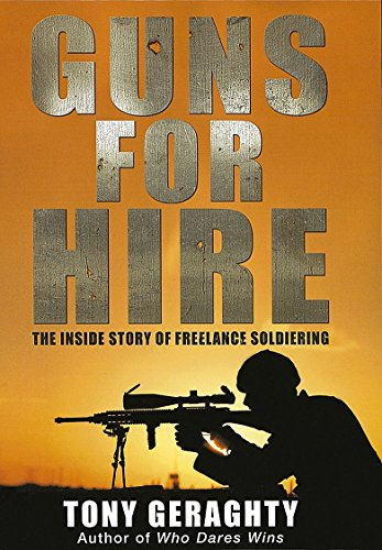 9780749951450: Guns for Hire: The Inside Story of Freelance Soldiering