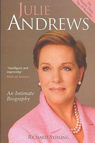 9780749951481: Julie Andrews: An Intimate Biography