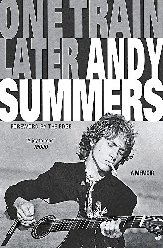 One Train Later: Andy Summers