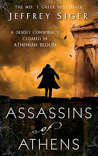 9780749952266: Assassins Of Athens: Number 2 in series (Chief Inspector Andreas Kaldis Mystery)