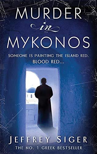 9780749952310: Murder in Mykonos. Jeffrey Siger (Chief Inspector Andreas Kaldis Mystery)