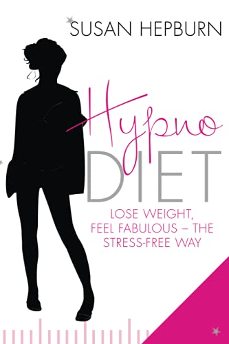 9780749952358: Hypnodiet: Lose Weight, Feel Fabulous - the Stress-Free Way