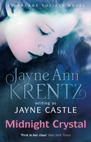 9780749952426: Midnight Crystal (Arcane Society Novels)