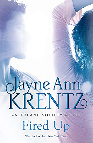 9780749952563: Fired Up: Number 7 in series (Arcane Society)