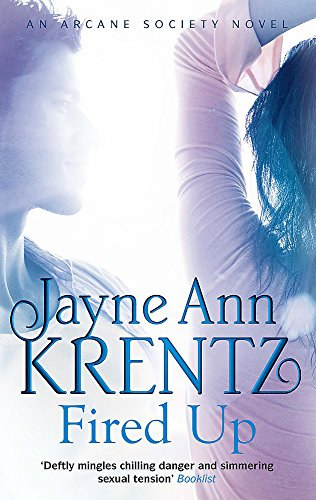 9780749952662: Fired Up (Arcane Society Series)