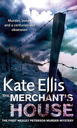 The Merchant's House: The Wesley Peterson Series, Book 1 (The Wesley Peterson Murder Mysteries) (074995275X) by Kate Ellis