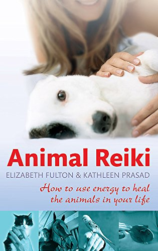 9780749952808: Animal Reiki: How to Use Energy to Heal the Animals in Your Life
