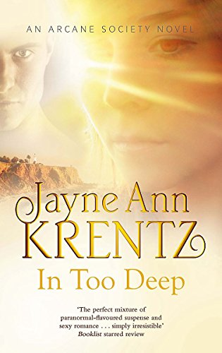 9780749952815: In Too Deep: Number 10 in series (Arcane Society)