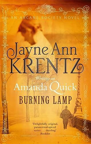 9780749952969: Burning Lamp. Amanda Quick. Jayne Ann Krentz