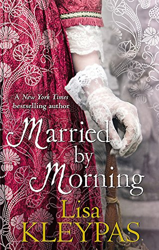 9780749953041: Married by Morning. by Lisa Kleypas (Hathaways)