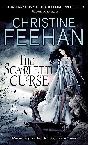 9780749953126: The Scarletti Curse. Christine Feehan (Scarletti Dynasty)