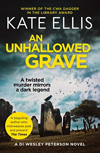 9780749953140: An Unhallowed Grave: Number 3 in series (Wesley Peterson)