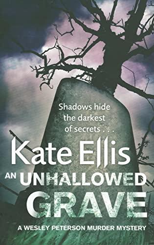 9780749953140: An Unhallowed Grave: A Wesley Peterson Murder Mystery (The Wesley Peterson Murder Mysteries)