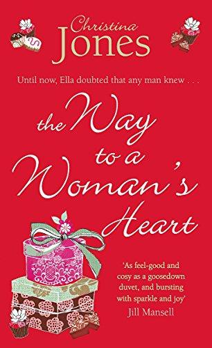 The Way To A Woman's Heart,Piatkus,9780749953225: Christina Jones