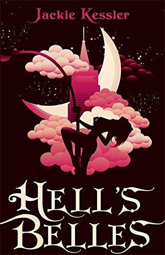 Hell's Belles. Jackie Kessler (Hell on Earth) (0749953330) by Jackie Kessler