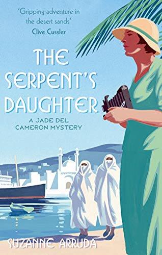 9780749953416: The Serpent's Daughter. Suzanne Arruda