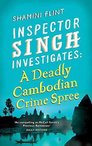 9780749953478: Inspector Singh Investigates: A Deadly Cambodian Crime Spree: Number 4 in series
