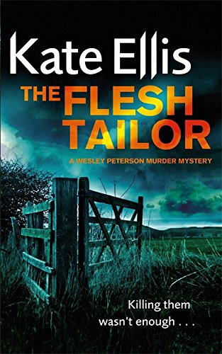 9780749953829: The Flesh Tailor: Number 14 in series (Wesley Peterson)