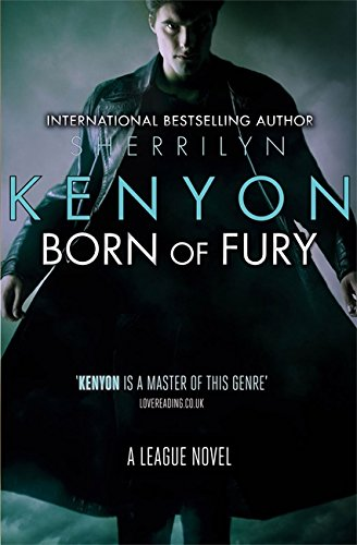 9780749954048: Born of Fury (The League Series)