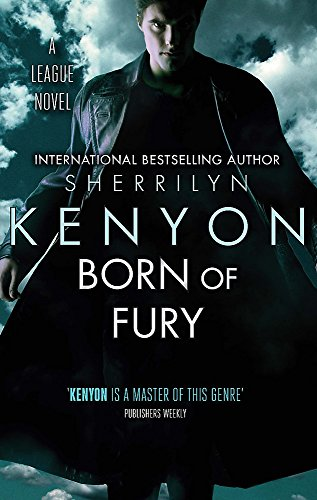 9780749954192: Born of Fury: Number 6 in series (League)