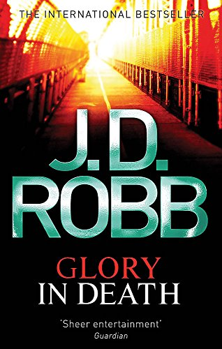9780749954215: Glory in Death. J.D. Robb
