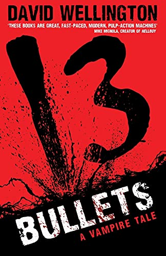9780749954260: 13 Bullets: Number 1 in series (Laura Caxton Vampire)