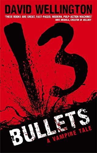 9780749954260: 13 Bullets (Laura Caxton Vampire)