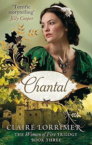 9780749954475: Chantal: The Women of Fire Trilogy: Book Three