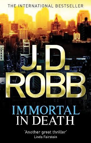 9780749954611: Immortal in Death. J.D. Robb