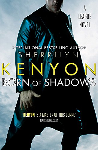 9780749954734: Born of Shadows (League)