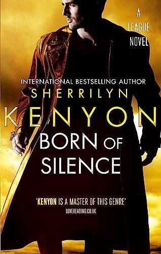9780749954987: Born of Silence (The League Series)