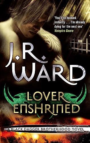 9780749955007: Lover Enshrined: Number 6 in series (Black Dagger Brotherhood Series)