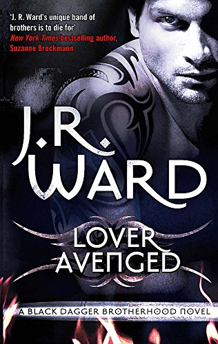 9780749955151: Lover Avenged: Number 7 in series (Black Dagger Brotherhood)